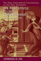 First Epistle to the Corinthians - New International Commentary on the New Testament (Hardback)