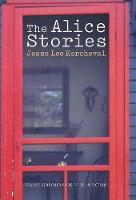 The Alice Stories - Prairie Schooner Book Prize in Fiction (Hardback)