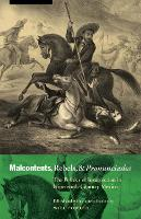 Malcontents, Rebels, and Pronunciados: The Politics of Insurrection in Nineteenth-Century Mexico - The Mexican Experience (Paperback)