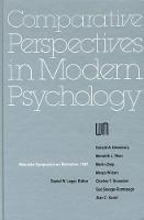 Nebraska Symposium on Motivation, 1987, Volume 35: Comparative Perspectives in Modern Psychology - Nebraska Symposium on Motivation (Hardback)