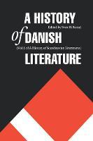 A History of Danish Literature - Histories of Scandinavian Literature (Hardback)