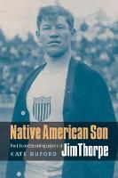 Native American Son: The Life and Sporting Legend of Jim Thorpe (Paperback)
