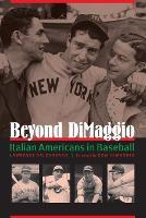 Beyond DiMaggio: Italian Americans in Baseball (Paperback)