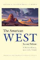 The American West: A Modern History, 1900 to the Present (Paperback)