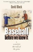 Baseball before We Knew It: A Search for the Roots of the Game (Paperback)