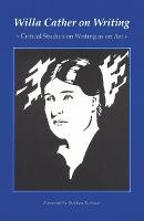 Willa Cather on Writing: Critical Studies on Writing as an Art (Paperback)