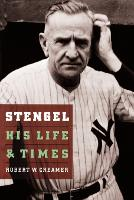 Stengel: His Life and Times (Paperback)
