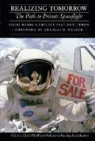 Realizing Tomorrow: The Path to Private Spaceflight - Outward Odyssey: A People's History of Spaceflight (Paperback)