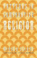 Patterns in Comparative Religion (Paperback)