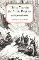 Thirty Years in the Arctic Regions (Paperback)