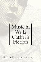 Music in Willa Cather's Fiction (Paperback)