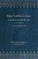 Elder Northfield's Home: or, Sacrificed on the Mormon Altar - Legacies of Nineteenth-Century American Women Writers (Paperback)