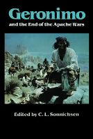 Geronimo and the End of the Apache Wars (Paperback)