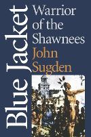 Blue Jacket: Warrior of the Shawnees - American Indian Lives (Paperback)