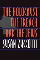The Holocaust, the French, and the Jews (Paperback)