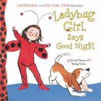 Ladybug Girl Says Good Night (Hardback)