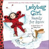 Ladybug Girl Ready for Snow (Hardback)