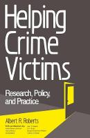 Helping Crime Victims: Research, Policy, and Practice (Paperback)