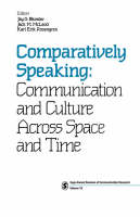 Comparatively Speaking: Communication and Culture Across Space and Time - SAGE Series in Communication Research (Paperback)