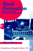 Rock Formation: Music, Technology, and Mass Communication - Feminist Perspective on Communication (Paperback)