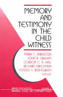 Memory and Testimony in the Child Witness (Paperback)