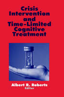 Crisis Intervention and Time-Limited Cognitive Treatment (Hardback)