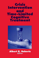 Crisis Intervention and Time-Limited Cognitive Treatment (Paperback)