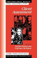 Client Assessment - Professional Skills for Counsellors Series (Paperback)