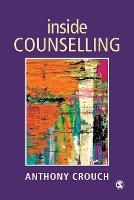 Inside Counselling: Becoming and Being a Professional Counsellor (Paperback)