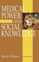 Medical Power and Social Knowledge (Hardback)