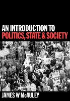 An Introduction to Politics, State and Society (Paperback)