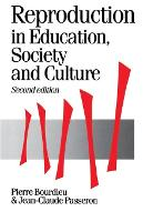 Reproduction in Education, Society and Culture - Published in association with Theory, Culture & Society (Paperback)