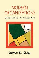 Modern Organizations: Organization Studies in the Postmodern World (Paperback)