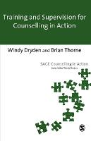 Training and Supervision for Counselling in Action - Counselling in Action Series (Paperback)