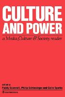 Culture and Power: A Media, Culture & Society Reader - Media Culture & Society Series (Paperback)