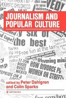 Journalism and Popular Culture - Media Culture & Society Series (Paperback)