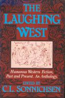 The Laughing West: Humorous Western Fiction, Past and Present (Paperback)