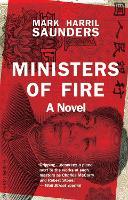 Ministers of Fire: A Novel (Hardback)