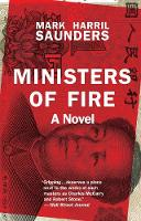 Ministers of Fire: A Novel (Paperback)