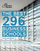 The Best 296 Business Schools, 2014 Edition (Paperback)