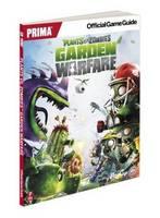 Plants vs Zombies Garden Warfare: Prima's Official Game Guide (Paperback)