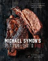 Michael Symon's BBQ: BBQ and More from the Grill, Smoker, and Fireplace (Hardback)