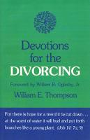 Devotions for the Divorcing (Paperback)