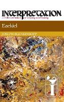 Ezekiel: Interpretation - Interpretation: A Bible Commentary (Hardback)