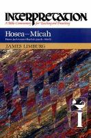 Hosea--Micah: Interpretation - Interpretation: A Bible Commentary (Hardback)