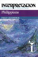 Philippians: Interpretation - Interpretation: A Bible Commentary (Hardback)