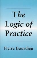 The Logic of Practice (Hardback)