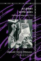 At Odds With Aids: Thinking and Talking About a Virus - Meridian: Crossing Aesthetics (Hardback)