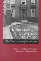 Henry James's New York Edition: The Construction of Authorship (Paperback)