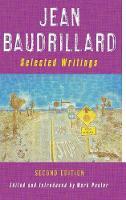 Jean Baudrillard: Selected Writings: Second Edition (Hardback)